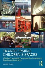 Transforming Children's Spaces by Alison Clark image