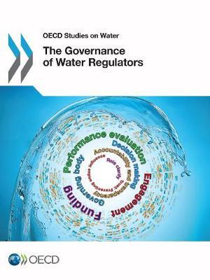 The Governance of Water Regulators by OECD: Organisation for Economic Co-operation and Development image