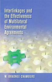 Interlinkages and the Effectiveness of Multilateral Environmental Agreements by United Nations University