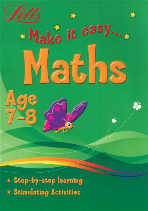 Maths Lets Make It Easy - Age 7-8