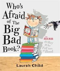 Who's Afraid of the Big Bad Book? by Lauren Child