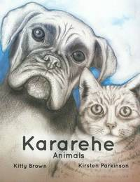 Kararehe-Animals by Kitty Brown