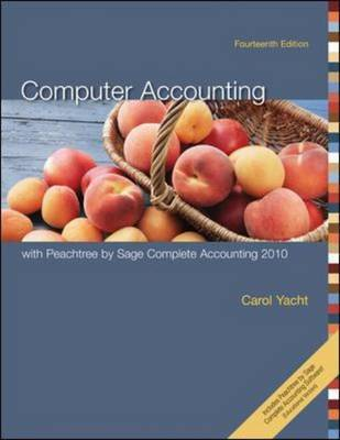 Computer Accounting with Peachtree by Sage Complete Accounting 2010 by Carol Yacht