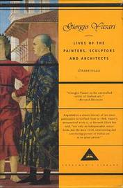 Lives of the Painters, Sculptors, and Architects by Giorgio Vasari