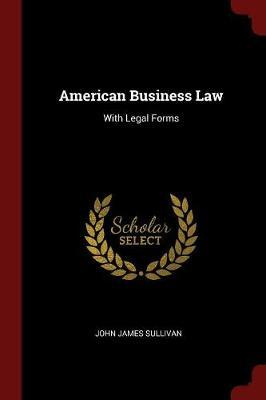 American Business Law by John James Sullivan image