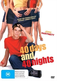 40 Days & 40 Nights on DVD