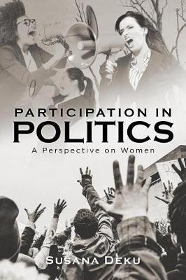 Participation in Politics by Susana Deku