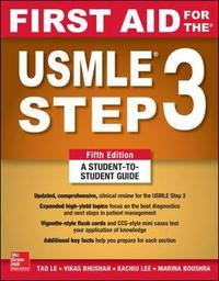 First Aid for the USMLE Step 3, Fifth Edition by Tao Le