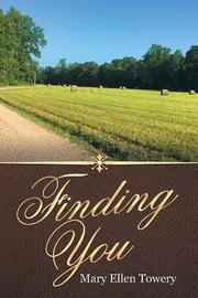 Finding You by Mary Ellen Towery