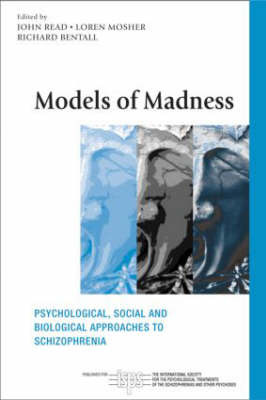 Models of Madness: Psychological, Social and Biological Approaches to Schizophrenia image