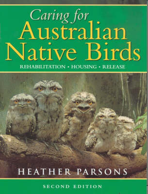 Caring for Australian Native Birds: ` by Heather Parsons image