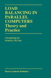 Load Balancing in Parallel Computers by Chenzhong Xu