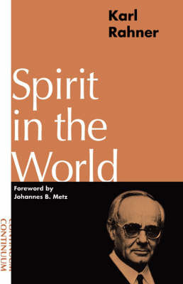 Spirit in the World by Karl Rahner