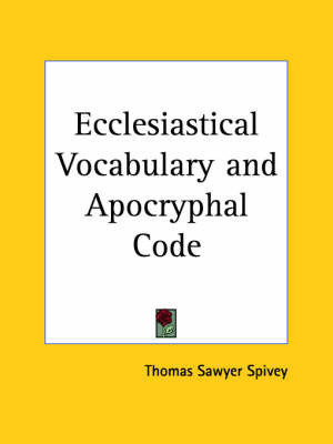 Ecclesiastical Vocabulary by Thomas Sawyer Spivey