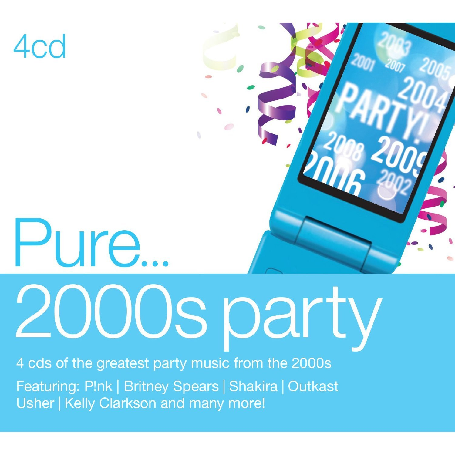 Pure 2000s Party by Various Artists image
