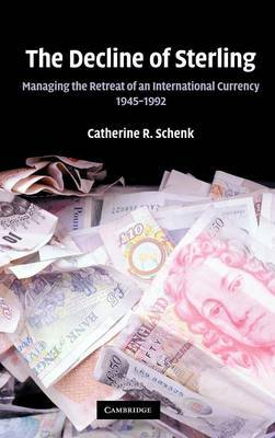 The Decline of Sterling by Catherine R Schenk