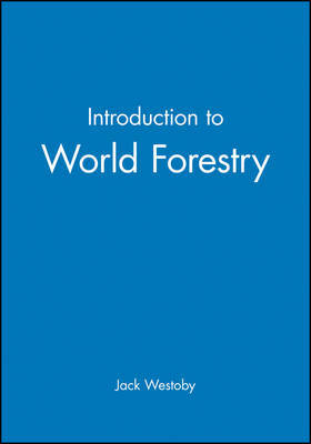 Introduction to World Forestry by Jack Westoby image