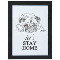 Transomnia: 'let's stay home' Framed Pug Sign