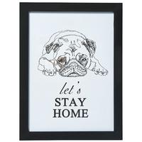 Transomnia: 'let's stay home' Framed Pug Sign