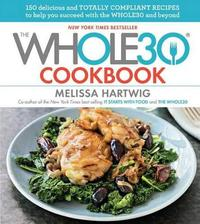 The Whole30 Cookbook by Melissa Hartwig image