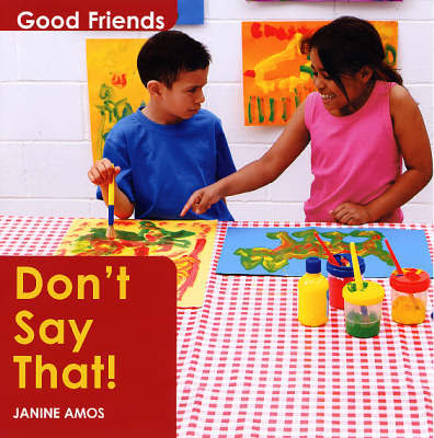 Don't Say That! by Janine Amos