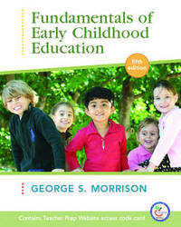 Fundamentals of Early Childhood Education by George Morrison image