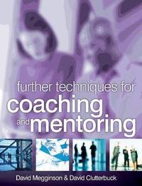 Further Techniques for Coaching and Mentoring by David Megginson image