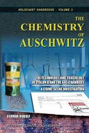 The Chemistry of Auschwitz by Germar Rudolf