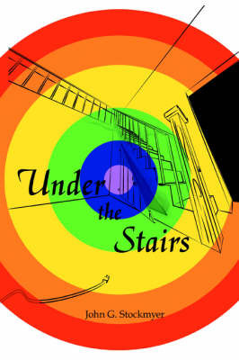 Under the Stairs by John G Stockmyer image