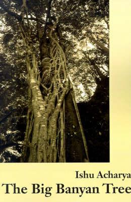 The Big Banyan Tree by Ishu Acharya image