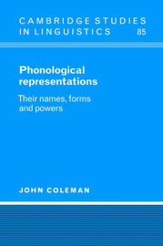 Phonological Representations by John Coleman