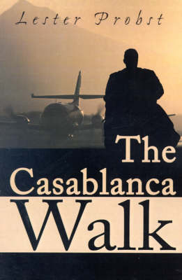 The Casablanca Walk by Lester Probst image