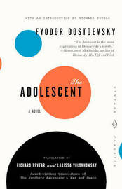 The Adolescent by F.M. Dostoevsky