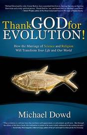 Thank God for Evolution! by Michael Dowd image