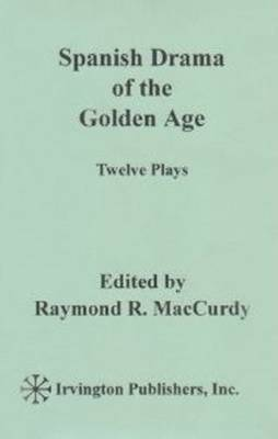 Spanish Drama of the Golden Age: Twelve Plays image