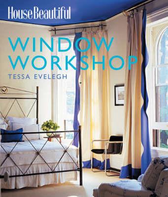 Window Workshop by Tessa Evelegh