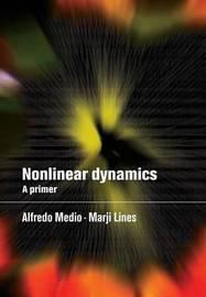 Nonlinear Dynamics by Alfredo Medio