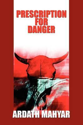 Prescription for Danger by Ardath Mayhar image