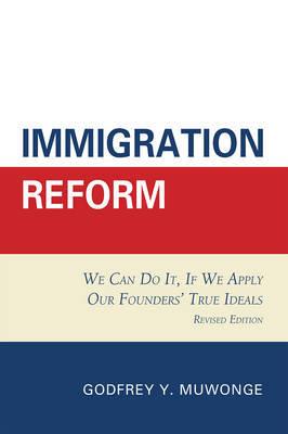 Immigration Reform by Godfrey Y. Muwonge