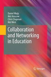 Collaboration and Networking in Education by Daniel Muijs