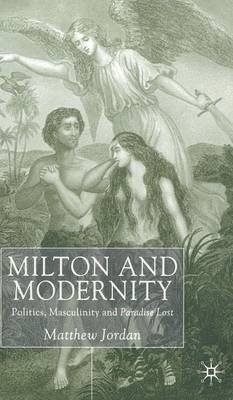 Milton and Modernity by M. Jordan image
