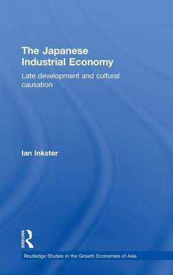 The Japanese Industrial Economy by Ian Inkster image