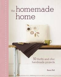 The Homemade Home by Sania Pell image