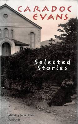 Selected Stories by Caradoc Evans