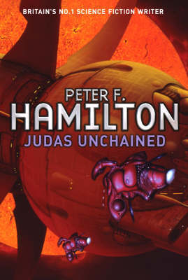 Judas Unchained by Peter F Hamilton