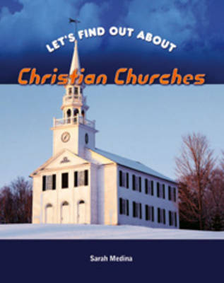 Christian Churches by Sarah Medina