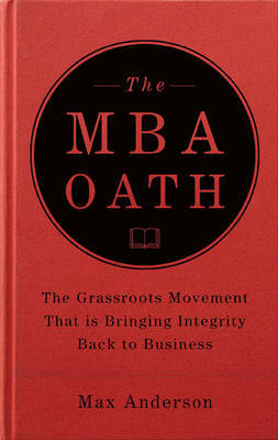 The MBA Oath by Max Anderson