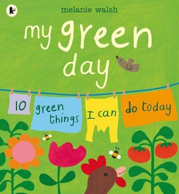 My Green Day by Melanie Walsh image