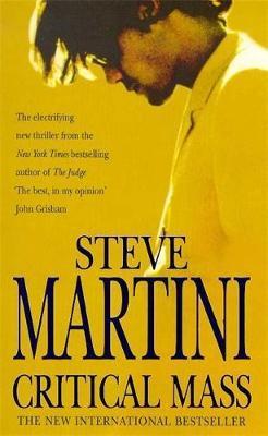 Critical Mass by Steve Martini