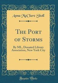 The Port of Storms by Anna McClure Sholl image